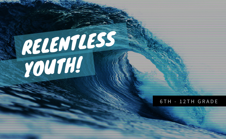 Relentless youth